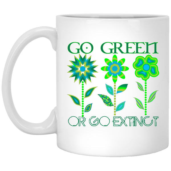 Go Green Or Go Extinct White Coffee Mugs and Beer Steins