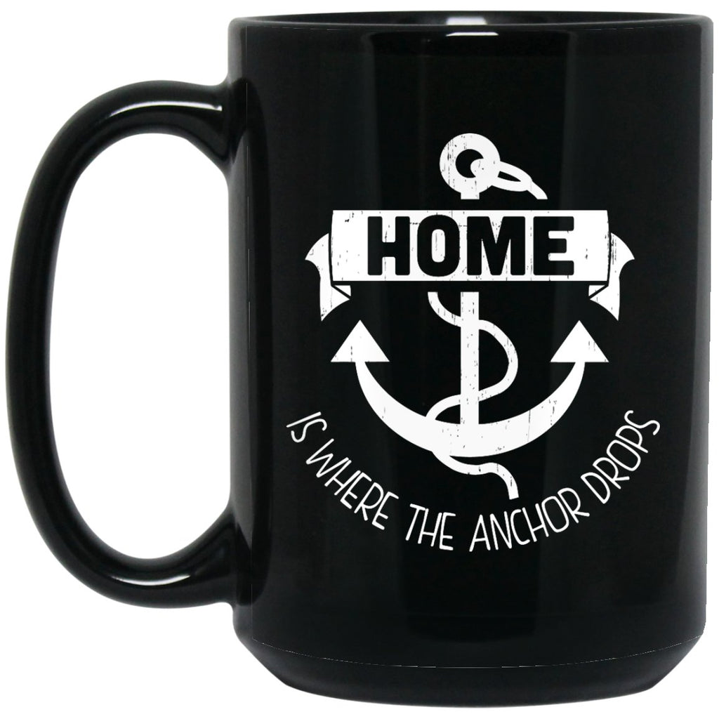 Home Is Where The Anchor Drop Pirate Sailor Coffee Mug - GoneBold.gift