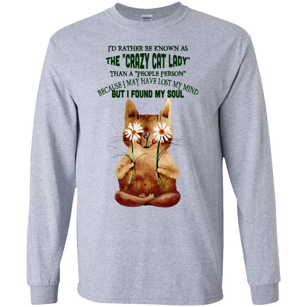 I'd Rather Be Known As The Crazy Cat Lady - Sweatshirts & Hoodie