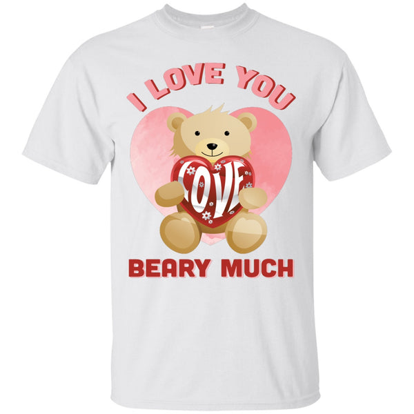 I Love You Beary Much - Tees & Hoodies