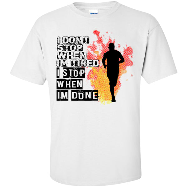 I STOP WHEN I'M DONE -Runners Tees and Hoodies -  - 4
