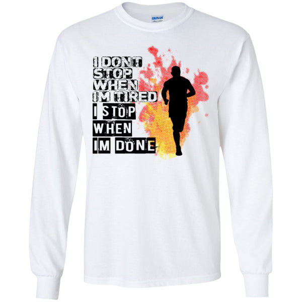 I STOP WHEN I'M DONE -Runners Tees and Hoodies -  - 7