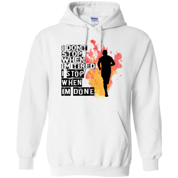 I STOP WHEN I'M DONE -Runners Tees and Hoodies -  - 8