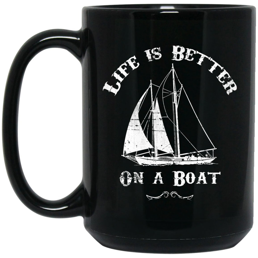 Life Is Better On A Boat Coffee Mug Pirate Mug - GoneBold.gift
