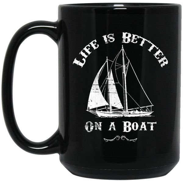 Apparel - Life Is Better On A Boat Coffee Mug Pirate Mug