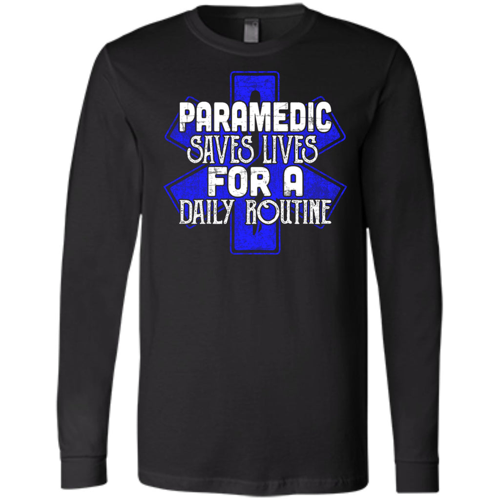 Paramedic - Saves Lives For A Daily Routine Shirts - GoneBold.gift