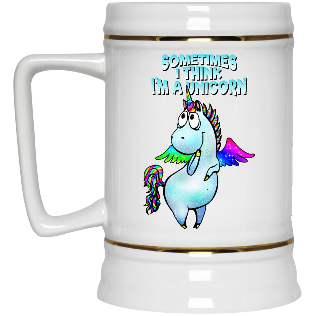Sometime I Think I'm A Unicorn Mugs and Steins - GoneBold.gift