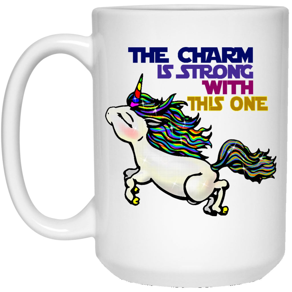 The Charm Is Strong With This One Unicorn Mugs - GoneBold.gift