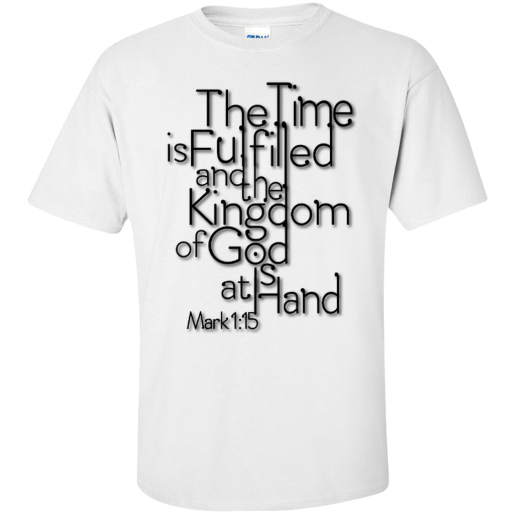 The Time Is Fulfilled - Tees And Hoodies - GoneBold.gift