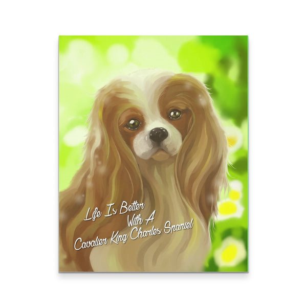 Canvas Wall Art - Life Is Better With A Cavalier King Charles Spaniel Canvas Print - 16x20