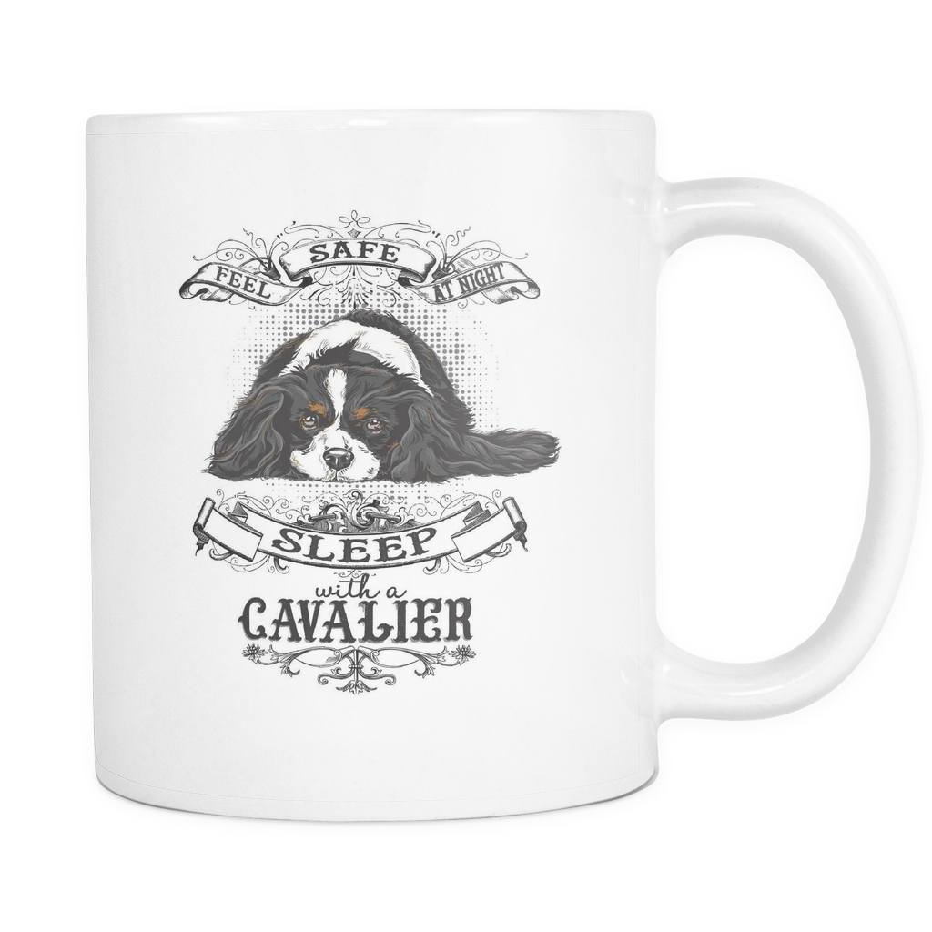 Feel Safe At Night Sleep With A Cavalier - 11 oz WHITE Mug - GoneBold.gift