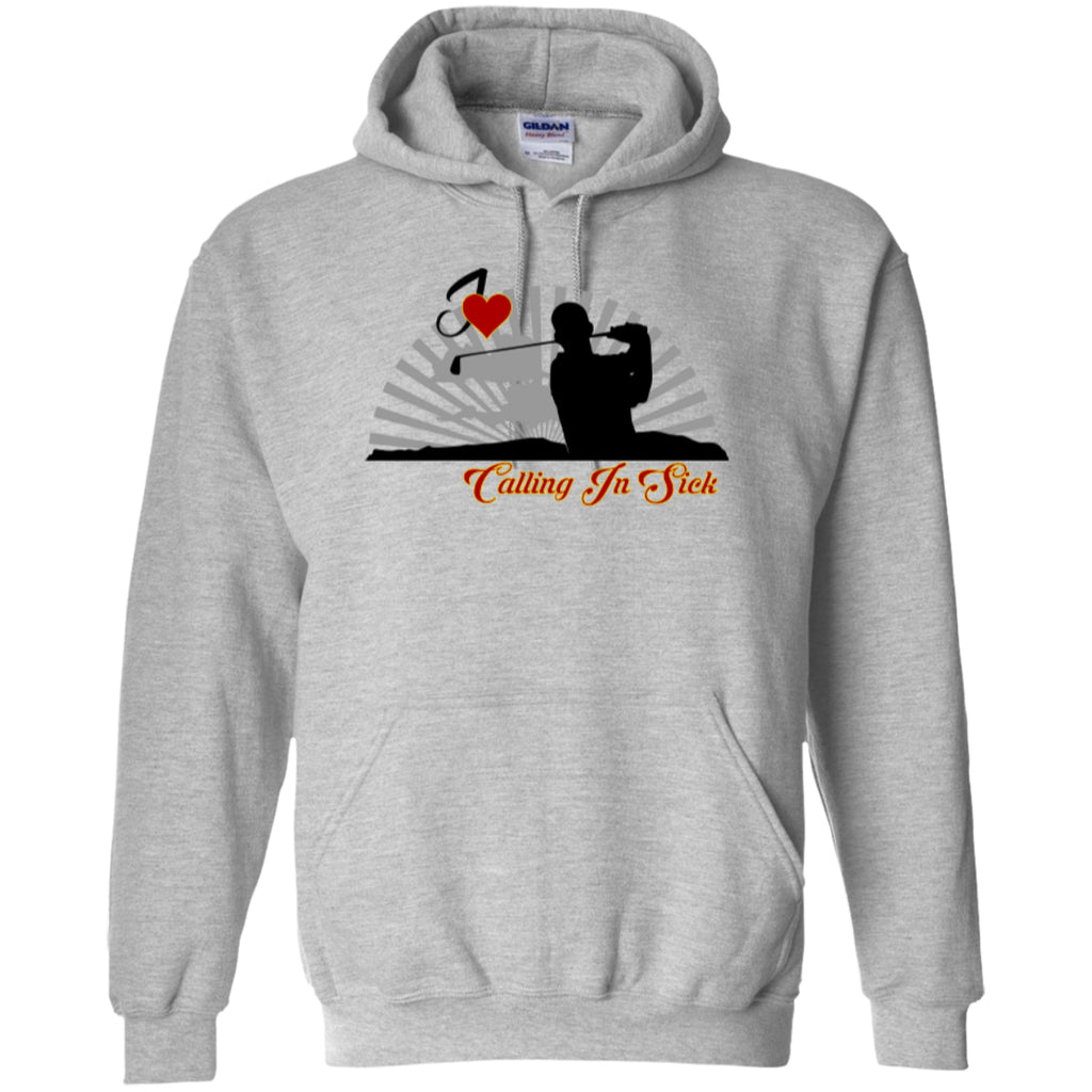 Golf - Love Calling In Sick -Pullover Hoodie 8 oz - GoneBold.gift