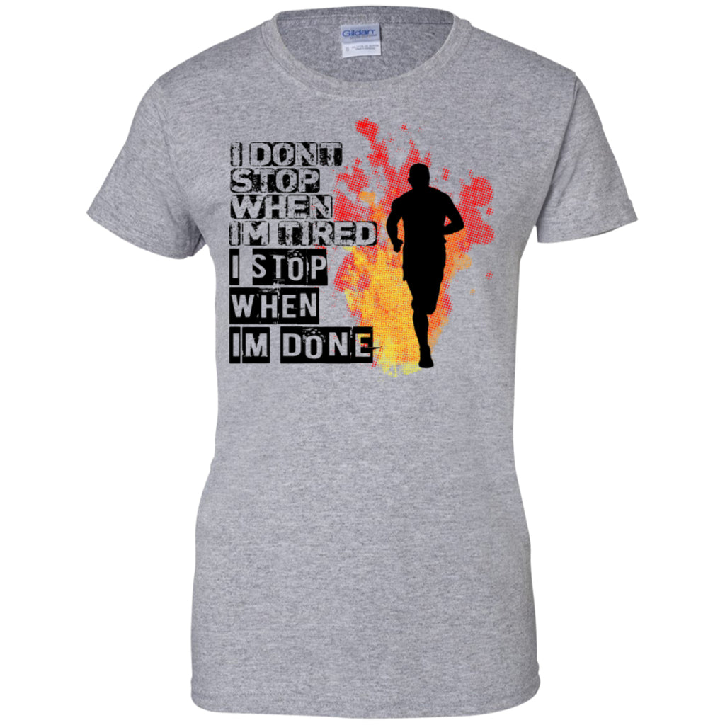 I DON'T STOP - Ladies Custom 100% Cotton T-Shirt - GoneBold.gift