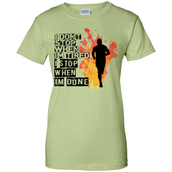 I DON'T STOP - Ladies Custom 100% Cotton T-Shirt -  - 7