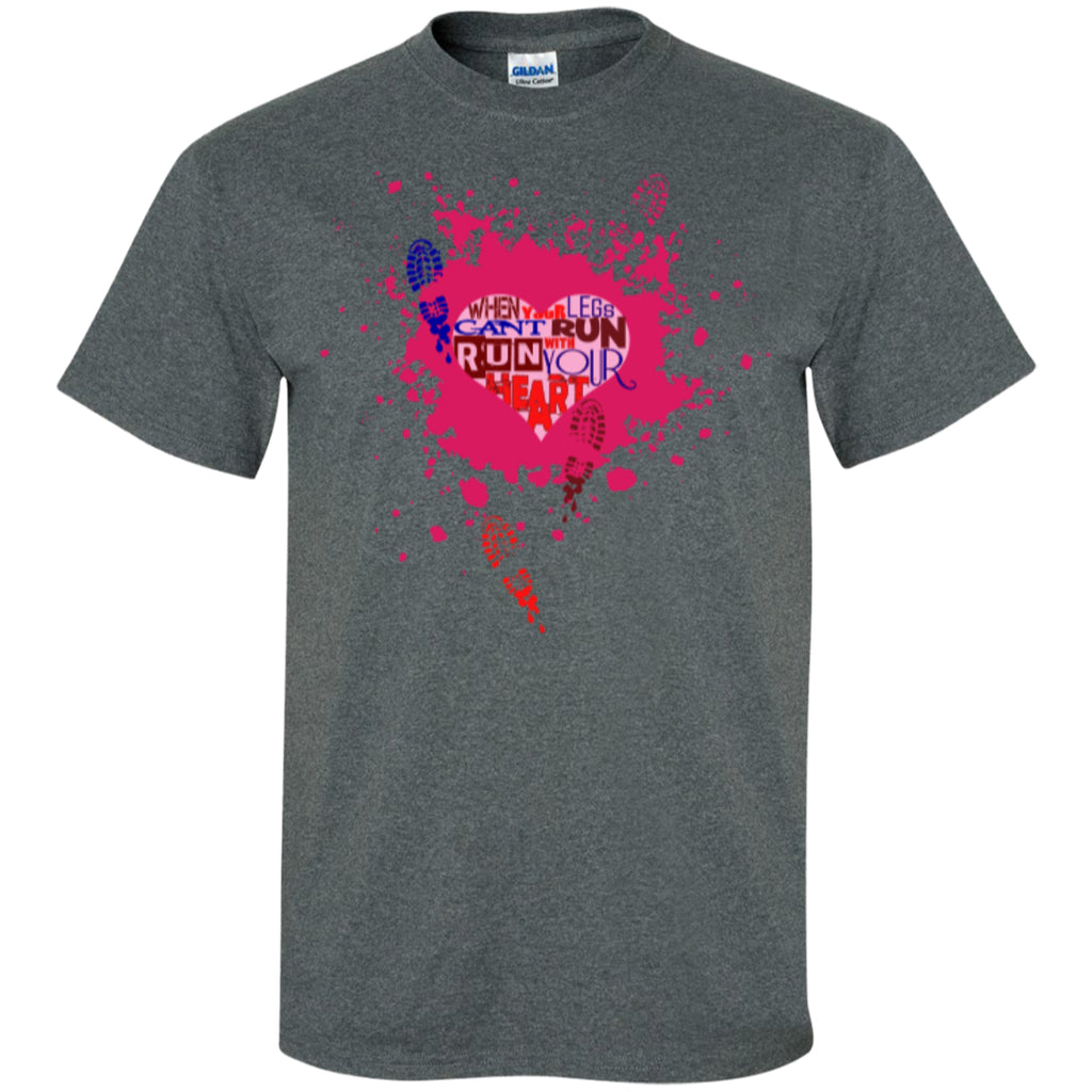 RUN WITH YOUR HEART - Custom Ultra Cotton T-Shirt - GoneBold.gift