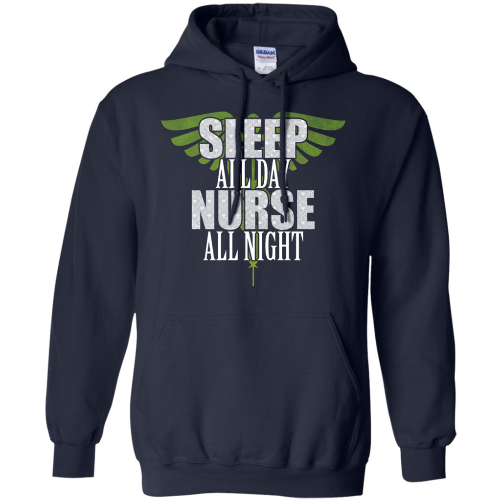 Sleep All Day Nurse All Night Pullover Hoodie 8 oz - GoneBold.gift