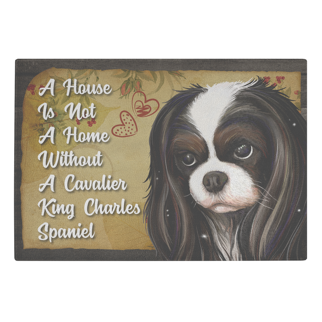 Cutting Board, Tricolor Cavalier King Charles Spaniel, A House Is Not A Home Without A Cavalier - GoneBold.gift