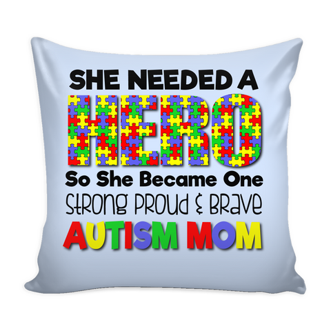 Autism Mom - Hero - Pillow Cover - GoneBold.gift