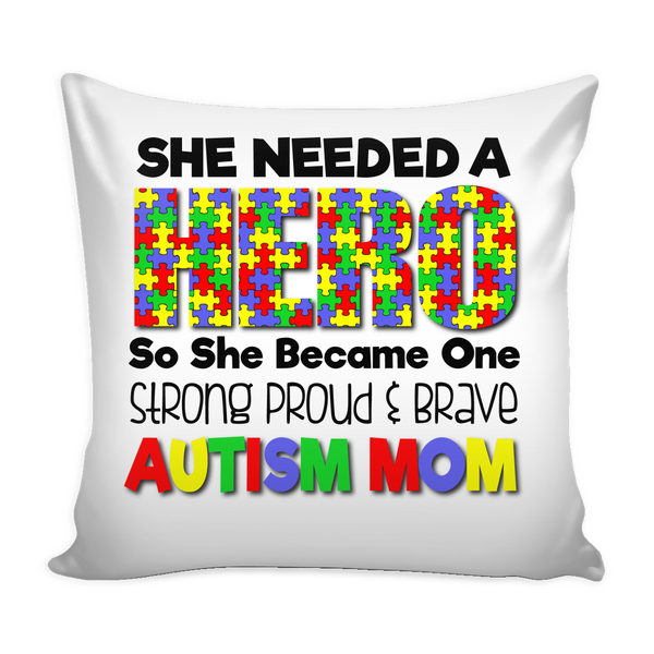 Autism Mom - Hero - Pillow Cover