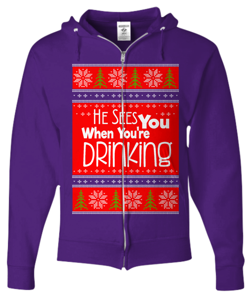 He Sees You When You're Drinking Ugly Christmas Sweater Zip Hoodie - GoneBold.gift