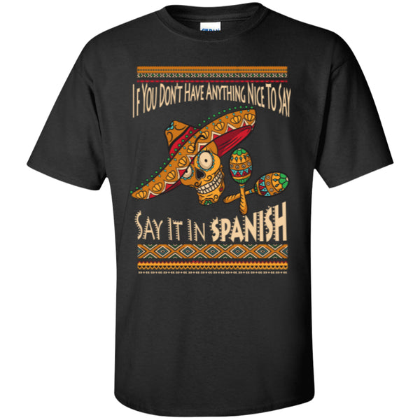 Say It In Spanish - Custom Ultra Cotton T-Shirt
