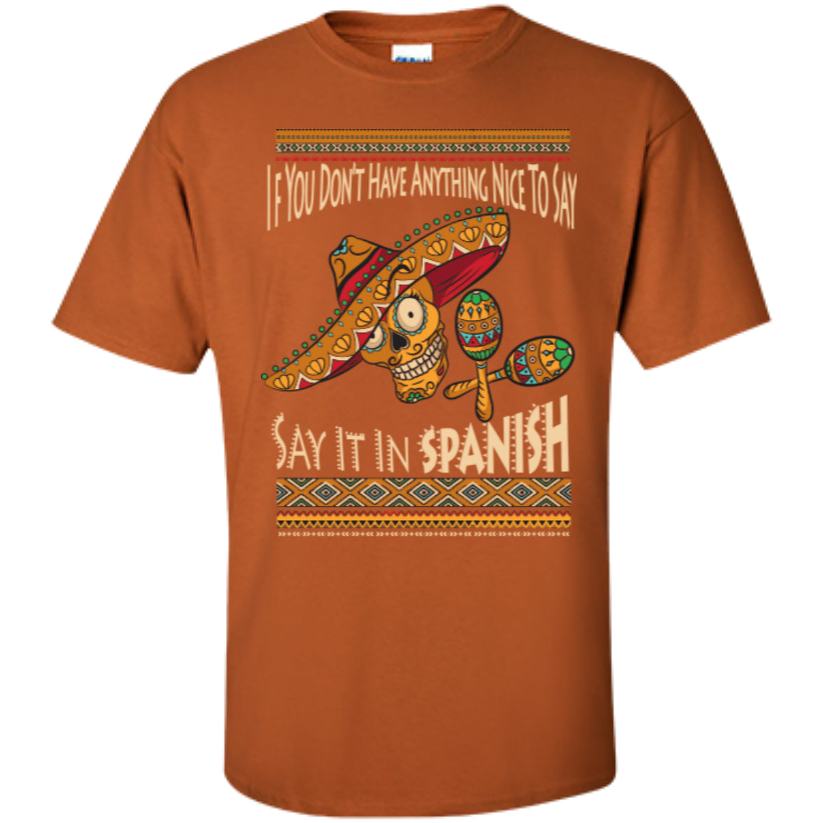 Say It In Spanish - Custom Ultra Cotton T-Shirt – GoneBold.gift