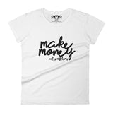 Make Money White Tee