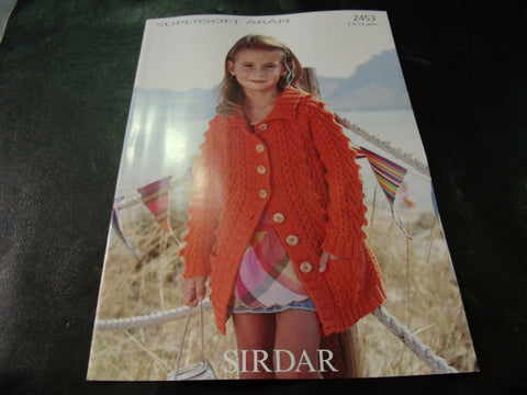 Sirdar Supersoft Aran Knitting Pattern 2453