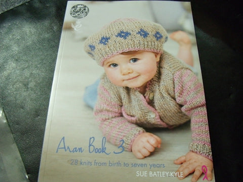 King Cole Aran Book 3. 28 Knits from birth to 7 Years
