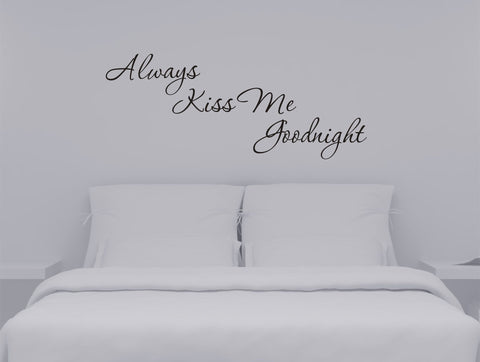 Always Kiss Me Goodnight wall decal - design03 - Arise Decals