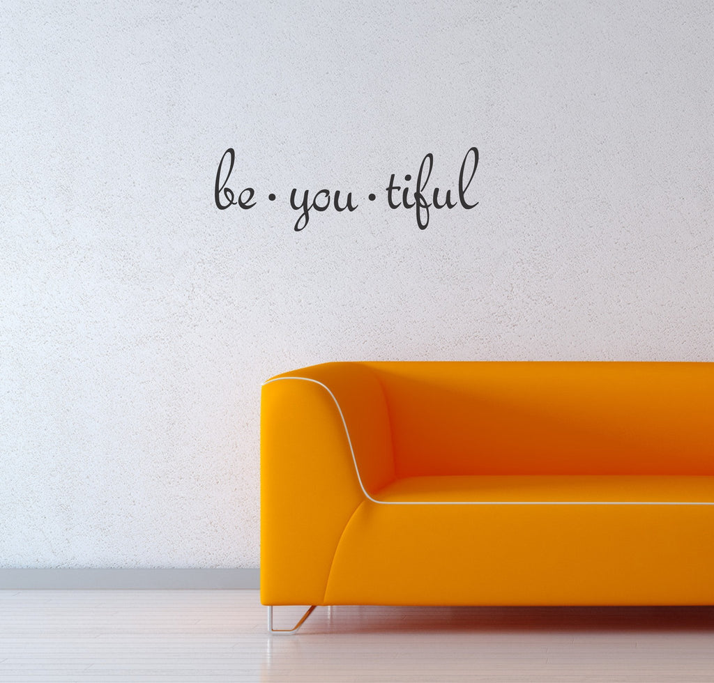 Be you tiful wall decal - Arise Decals