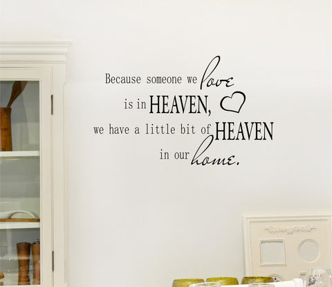 Because Someone We Love is in Heaven wall decal - Arise Decals