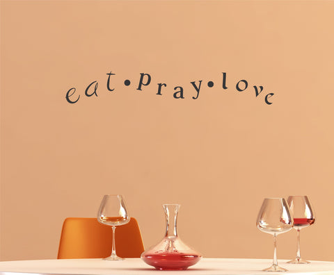 Eat Pray Love wall decal - Arise Decals