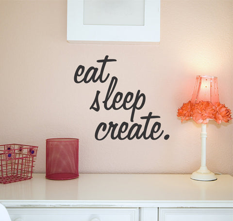 Eat Sleep Create wall decal - Arise Decals