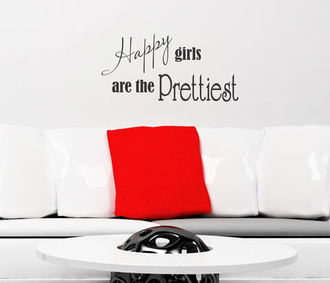 Happy girls are the Prettiest wall decal - Arise Decals