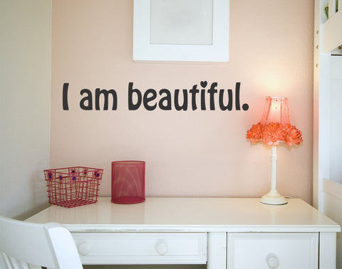 I am beautiful wall decal - Arise Decals