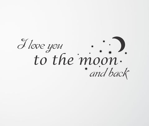 I Love You to the Moon and Back wall decal - Arise Decals