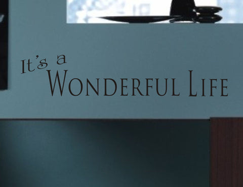 It's a Wonderful Life wall quote - Arise Decals
