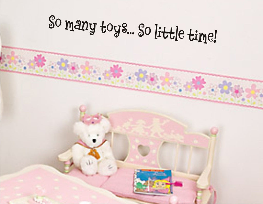 So Many Toys So Little Time wall decal - Toy room sticker - Arise Decals