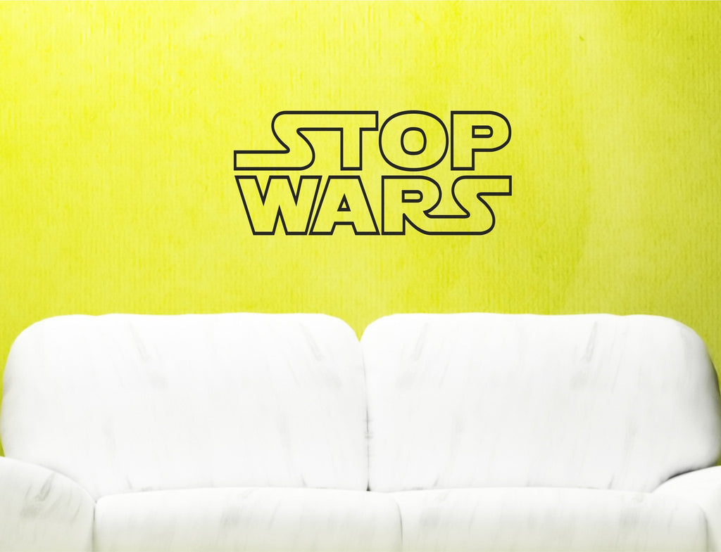 Stop Wars wall decal - Arise Decals
