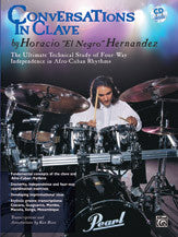 "Conversations in Clave - Horacio ""El Negro"" Hernandez - Black River Music Plus"