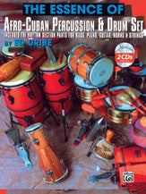 The Essence of Afro-Cuban Percussion & Drum Set - Black River Music Plus
