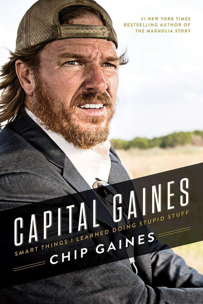 Chip Gaines on His New Book, Greatest Weakness, and the Strangest Thing He's Ever Eaten
