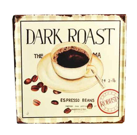 DARK ROAST COFFEE VINTAGE METAL PAINTING WALL HANGING