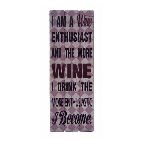 HOME INDOOR WALL HANGING WOODEN I AM A WINE ENTHUSIAST QUOTE