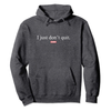 Genuine By Anthony I Just Don't Quit Hoodie