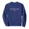 Genuine By Anthony I Just Don't Quit Sweatshirt - Genuine By Anthony