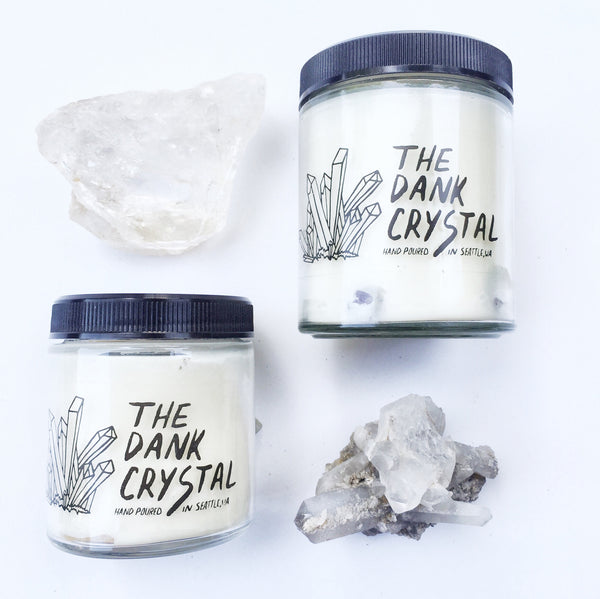 The Dank Crystal // Hand Poured Candle