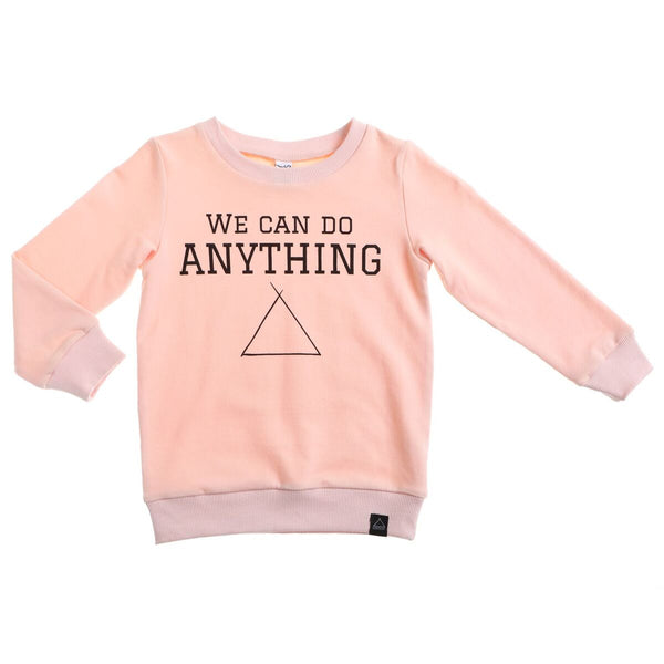 We can do anything sweater