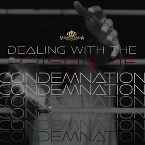 #10458 - Dealing With The Prison of Condemnation - Miracle Arena Bookstore